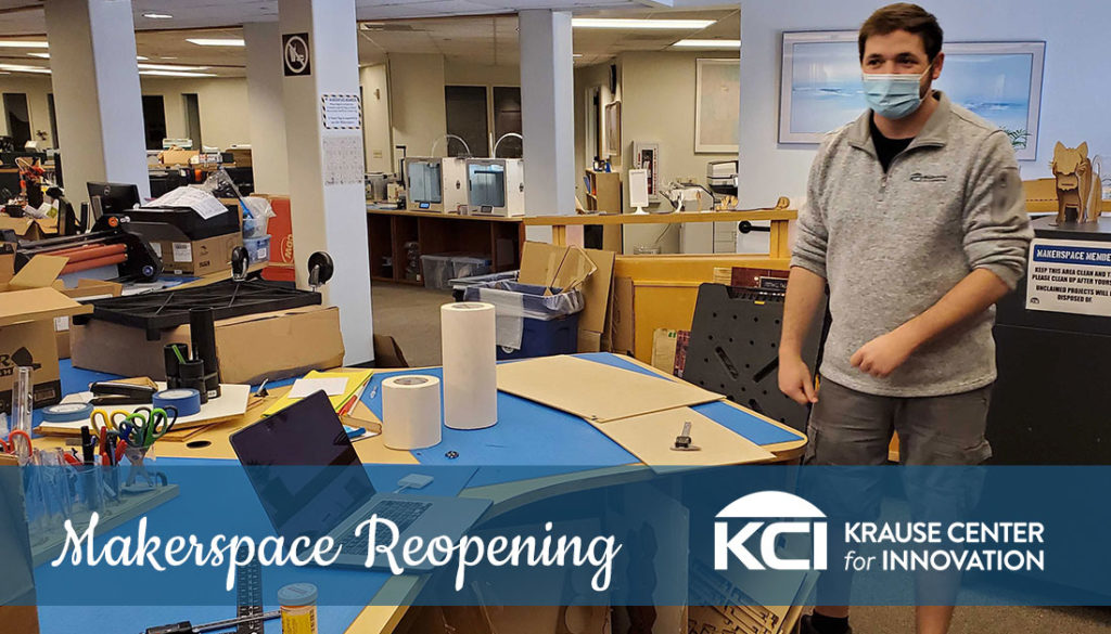 KCI Makerspace Reopening